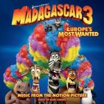 Madagascar 3: Europe's Most Wanted Soundtrack CD. Madagascar 3: Europe's Most Wanted Soundtrack