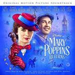 Mary Poppins Returns Soundtrack CD. Mary Poppins Returns Soundtrack