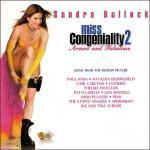Miss Congeniality 2 Soundtrack CD. Miss Congeniality 2 Soundtrack