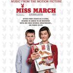 Miss March Soundtrack CD. Miss March Soundtrack