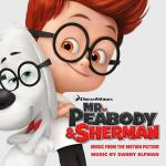 Mr. Peabody & Sherman Soundtrack CD. Mr. Peabody & Sherman Soundtrack