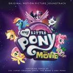 My Little Pony: The Movie Soundtrack CD. My Little Pony: The Movie Soundtrack