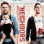 Neighbors Soundtrack CD. Neighbors Soundtrack