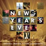 New Year's Eve Soundtrack CD. New Year's Eve Soundtrack