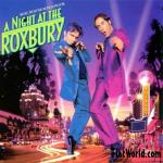 Night At The Roxbury Soundtrack CD. Night At The Roxbury Soundtrack