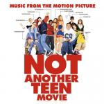 Not Another Teen Movie Soundtrack CD. Not Another Teen Movie Soundtrack