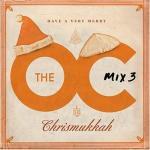 O.C. Mix 3, The Soundtrack CD. O.C. Mix 3, The Soundtrack