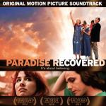 Paradise Recovered Soundtrack CD. Paradise Recovered Soundtrack