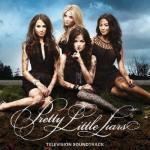 Pretty Little Liars Soundtrack CD. Pretty Little Liars Soundtrack