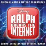 Ralph Breaks the Internet  Soundtrack CD. Ralph Breaks the Internet  Soundtrack
