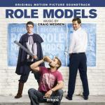Role Models Soundtrack CD. Role Models Soundtrack