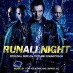 Run All Night Soundtrack CD. Run All Night Soundtrack
