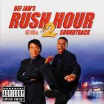 Rush Hour 2 Soundtrack CD. Rush Hour 2 Soundtrack