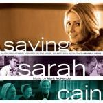 Saving Sarah Cain Soundtrack CD. Saving Sarah Cain Soundtrack