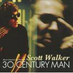 Scott Walker: 30 Century Man Soundtrack CD. Scott Walker: 30 Century Man Soundtrack