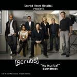Scrubs - My Musical Soundtrack CD. Scrubs - My Musical Soundtrack