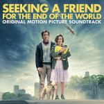 Seeking A Friend For The End Of The World Soundtrack CD. Seeking A Friend For The End Of The World Soundtrack