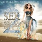 Sex and the City 2 Soundtrack CD. Sex and the City 2 Soundtrack