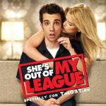 She's Out of My League Soundtrack CD. She's Out of My League Soundtrack