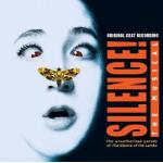 Silence! The Musical Soundtrack CD. Silence! The Musical Soundtrack