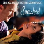 Smashed Soundtrack CD. Smashed Soundtrack