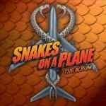 Snakes on a Plane Soundtrack CD. Snakes on a Plane Soundtrack
