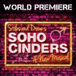 Soho Cinders Soundtrack CD. Soho Cinders Soundtrack