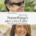 Something's Gotta Give Soundtrack CD. Something's Gotta Give Soundtrack