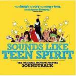 Sounds Like Teen Spirit Soundtrack CD. Sounds Like Teen Spirit Soundtrack