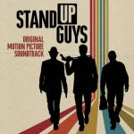 Stand Up Guys Soundtrack CD. Stand Up Guys Soundtrack