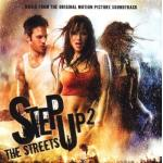 Step Up 2: The Streets Soundtrack CD. Step Up 2: The Streets Soundtrack
