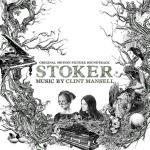 Stoker Soundtrack CD. Stoker Soundtrack