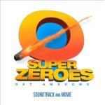 Super Zeroes Soundtrack CD. Super Zeroes Soundtrack