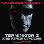 Terminator 3: Rise of the Machines Soundtrack CD. Terminator 3: Rise of the Machines Soundtrack