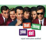 That Thing You Do! Soundtrack CD. That Thing You Do! Soundtrack