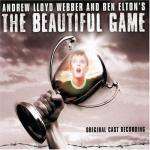 The Beautiful Game Soundtrack CD. The Beautiful Game Soundtrack