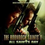 The Boondock Saints II: All Saints Day Soundtrack CD. The Boondock Saints II: All Saints Day Soundtrack