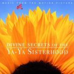 The Divine Secrets Of The Ya-Ya Sisterhood Soundtrack CD. The Divine Secrets Of The Ya-Ya Sisterhood Soundtrack