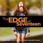 The Edge of Seventeen  Soundtrack CD. The Edge of Seventeen  Soundtrack