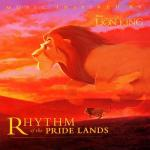 The Lion King: Rhythm Of The Pride Lands Soundtrack CD. The Lion King: Rhythm Of The Pride Lands Soundtrack