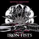 The Man With The Iron Fists Soundtrack CD. The Man With The Iron Fists Soundtrack