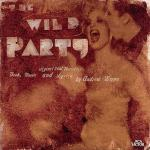The Wild Party Soundtrack CD. The Wild Party Soundtrack