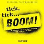 Tick Tick Boom Soundtrack CD. Tick Tick Boom Soundtrack