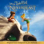 Tinker Bell and the Legend of the Neverbeast Soundtrack CD. Tinker Bell and the Legend of the Neverbeast Soundtrack