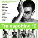 Trainspotting 2 Soundtrack CD. Trainspotting 2 Soundtrack