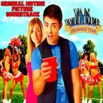 Van Wilder: Freshman Year Soundtrack CD. Van Wilder: Freshman Year Soundtrack