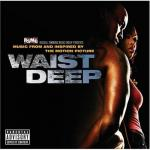 Waist Deep Soundtrack CD. Waist Deep Soundtrack