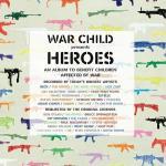 War Child presents Heroes Soundtrack CD. War Child presents Heroes Soundtrack