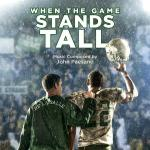 When the Game Stands Tall Soundtrack CD. When the Game Stands Tall Soundtrack