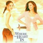 Where the Heart Is Soundtrack CD. Where the Heart Is Soundtrack
